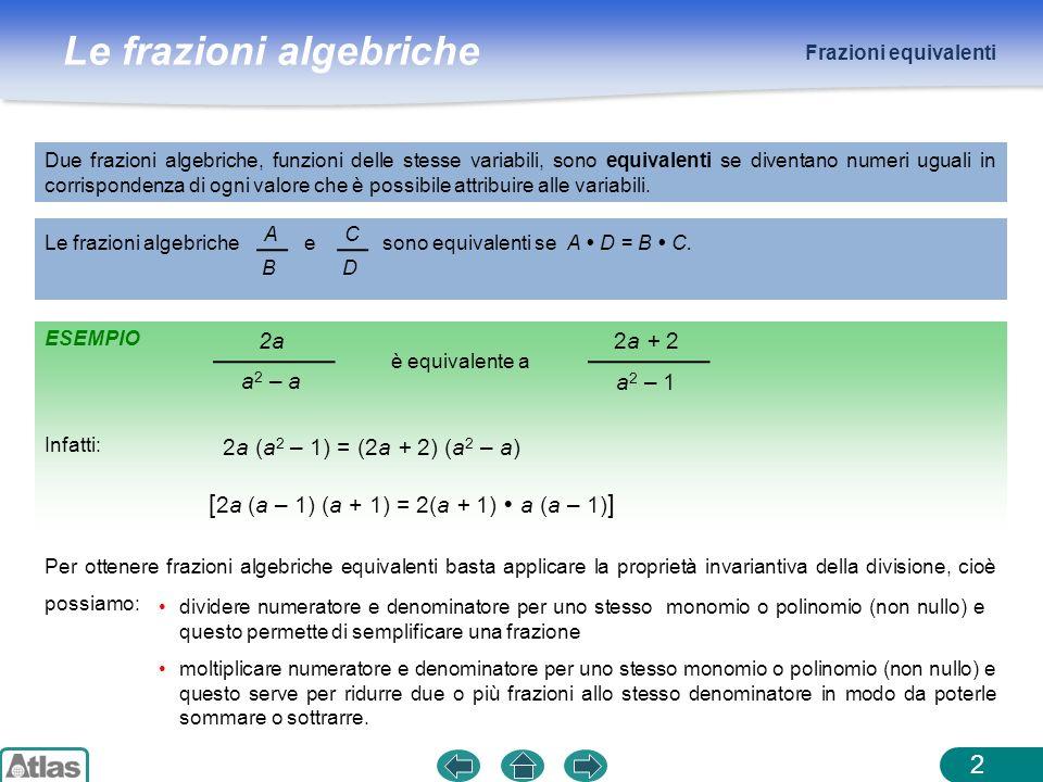 [2a (a – 1) (a + 1) = 2(a + 1)  a (a – 1)]
